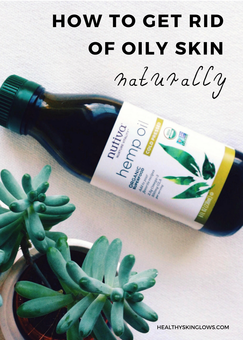 How To Get Rid of Oily Skin Naturally – 5 Action Steps (Free Guide